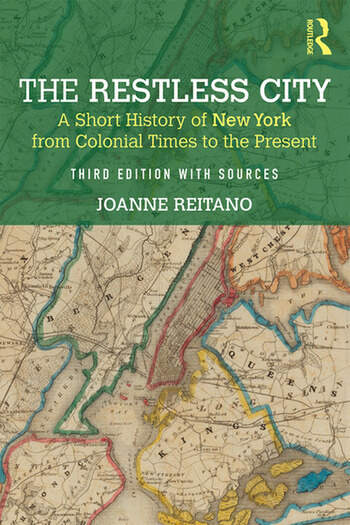 The Restless City A Short History of New York from Colonial Times to the Present book cover