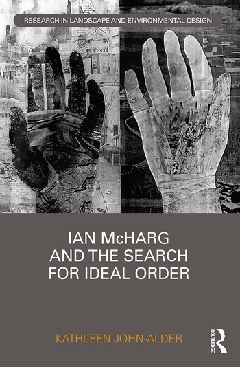 Ian McHarg and the Search for Ideal Order book cover