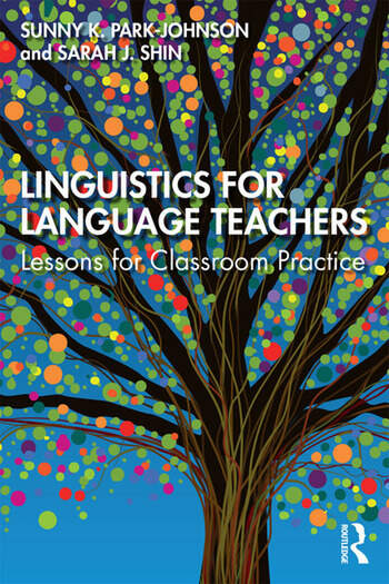 Linguistics for Language Teachers Lessons for Classroom Practice book cover
