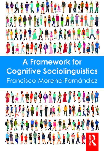A Framework for Cognitive Sociolinguistics book cover