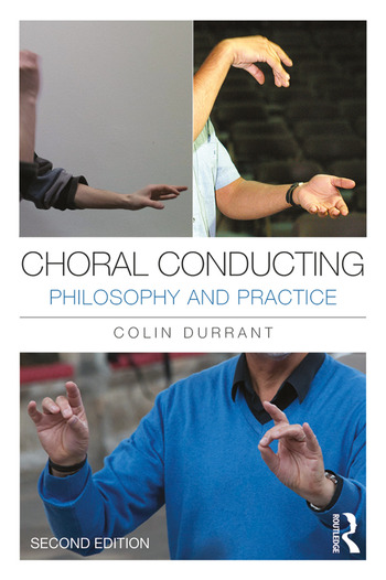 Choral Conducting Philosophy and Practice book cover