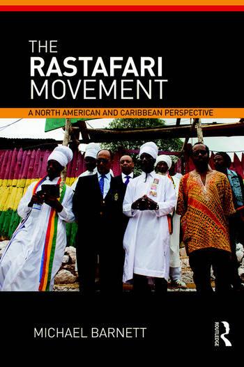 The Rastafari Movement A North American and Caribbean Perspective book cover