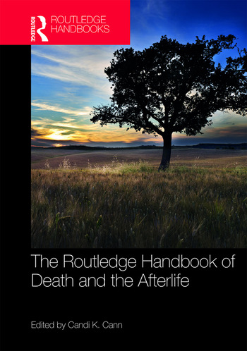 The Routledge Handbook of Death and the Afterlife book cover