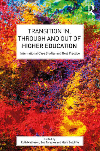 Transition In, Through and Out of Higher Education International Case Studies and Best Practice book cover