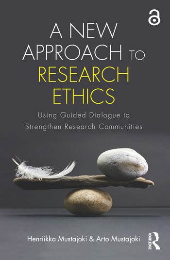 A New Approach to Research Ethics Using Guided Dialogue to Strengthen Research Communities book cover