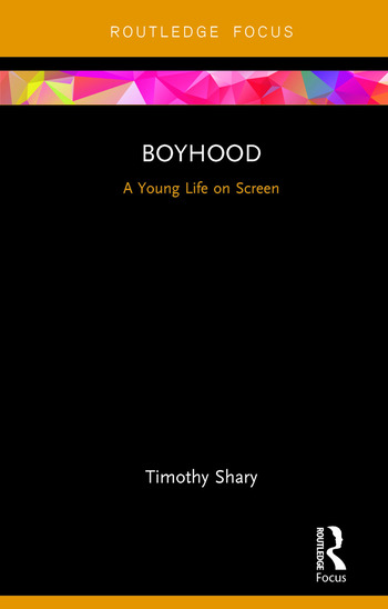 Boyhood A Young Life on Screen book cover