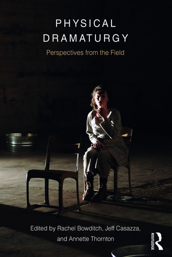 Physical Dramaturgy Perspectives from the Field book cover