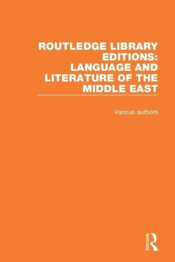 Routledge Library Editions: Language and Literature of the Middle East book cover