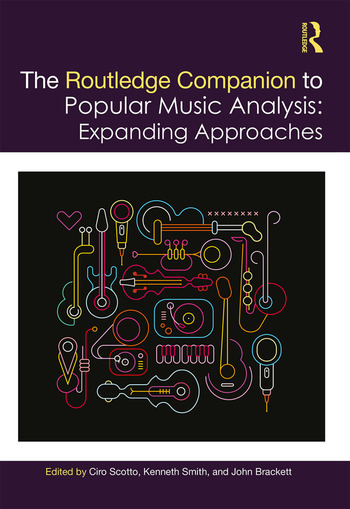 The Routledge Companion to Popular Music Analysis Expanding Approaches book cover