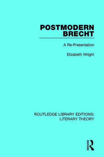 Postmodern Brecht A Re-Presentation book cover
