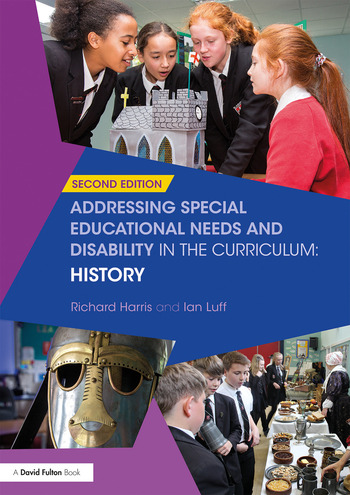 Addressing Special Educational Needs and Disability in the Curriculum: History book cover