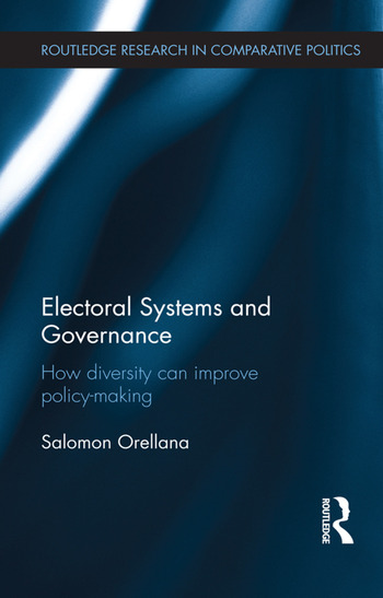 Electoral Systems and Governance How Diversity Can Improve Policy-Making book cover