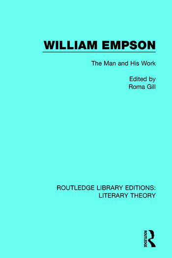 William Empson The Man and His Work book cover