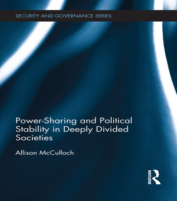 Power-Sharing and Political Stability in Deeply Divided Societies book cover