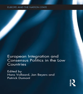 European Integration and Consensus Politics in the Low Countries book cover