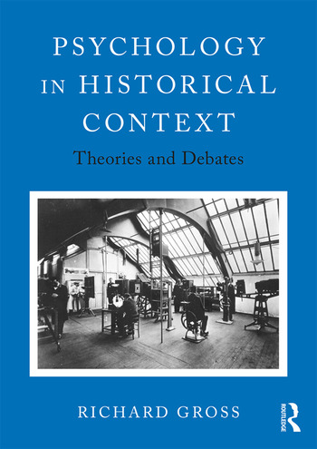 Psychology in Historical Context Theories and Debates book cover
