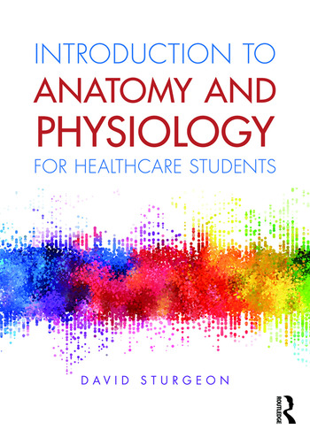 Introduction to Anatomy and Physiology for Healthcare Students book cover