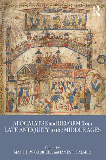 Apocalypse and Reform from Late Antiquity to the Middle Ages book cover