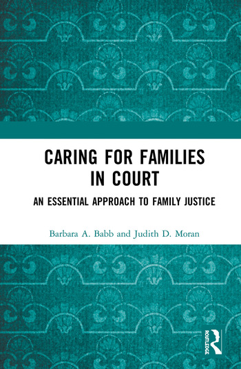 Caring for Families in Court An Essential Approach to Family Justice book cover
