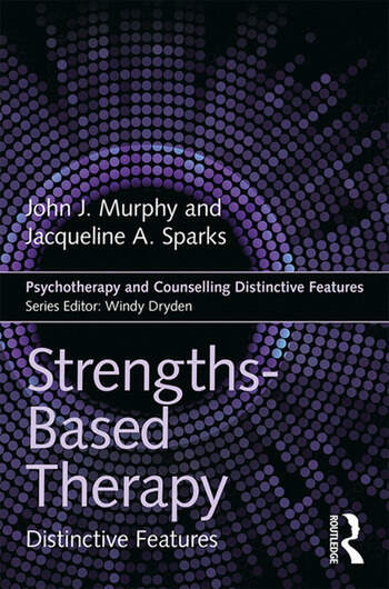 Strengths-based Therapy Distinctive Features book cover