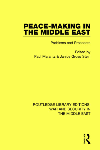 Peacemaking in the Middle East Problems and Prospects book cover