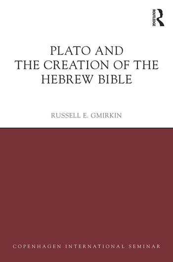 Plato and the Creation of the Hebrew Bible book cover