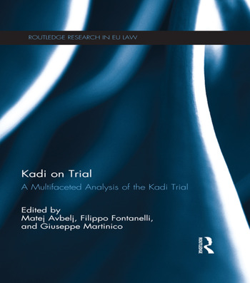 Kadi on Trial A Multifaceted Analysis of the Kadi Trial book cover