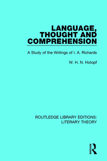 Language, Thought and Comprehension A Study of the Writings of I. A. Richards book cover
