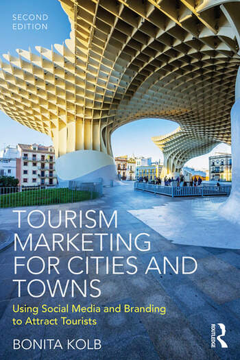 Tourism Marketing for Cities and Towns Using Social Media and Branding to Attract Tourists book cover