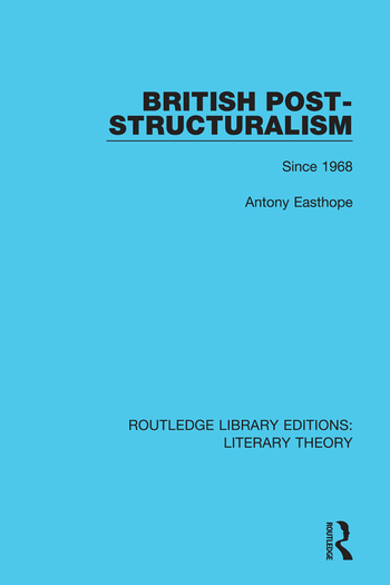 British Post-Structuralism Since 1968 book cover