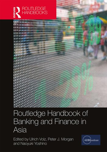 Routledge Handbook of Banking and Finance in Asia book cover