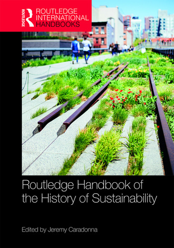 Routledge Handbook of the History of Sustainability book cover