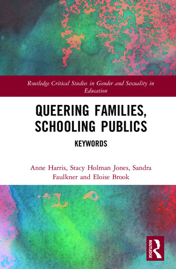 Queering Families, Schooling Publics Keywords book cover
