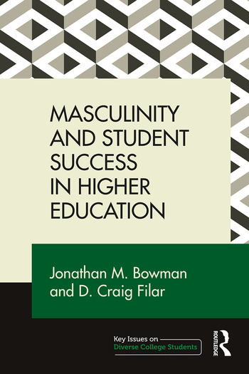 Masculinity and Student Success in Higher Education book cover