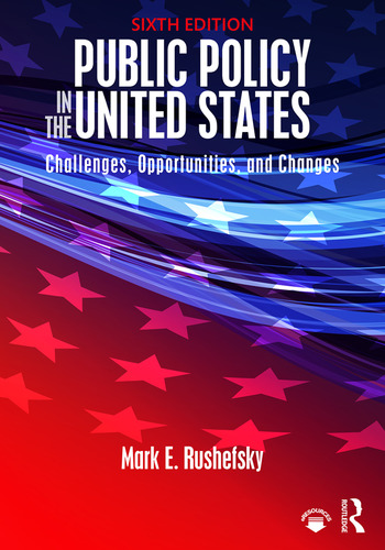 Public Policy in the United States Challenges, Opportunities, and Changes book cover