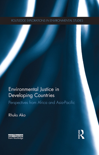 Environmental Justice in Developing Countries Perspectives from Africa and Asia-Pacific book cover