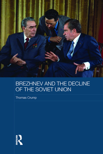 Brezhnev and the Decline of the Soviet Union book cover