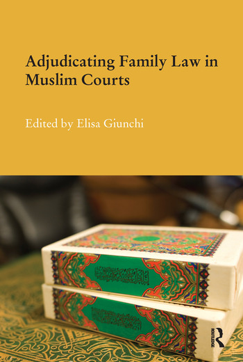 Adjudicating Family Law in Muslim Courts book cover