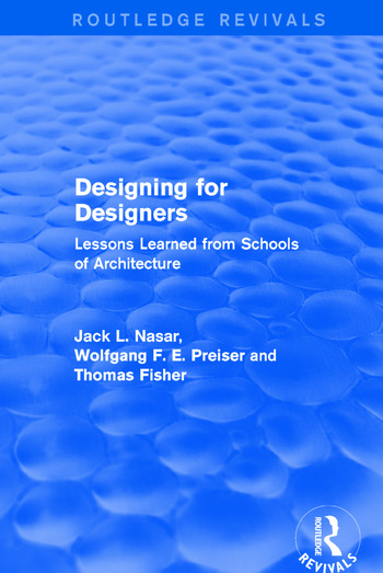 Designing for Designers (Routledge Revivals) Lessons Learned from Schools of Architecture book cover
