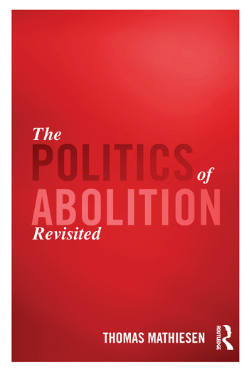 The Politics of Abolition Revisited book cover
