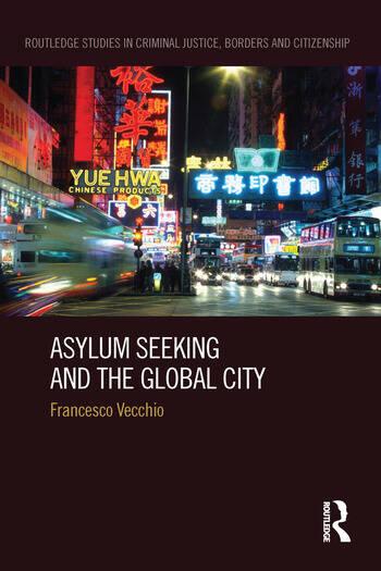 Asylum Seeking and the Global City book cover