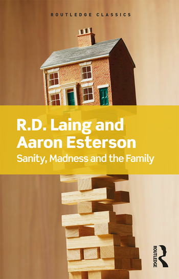 Sanity, Madness and the Family book cover
