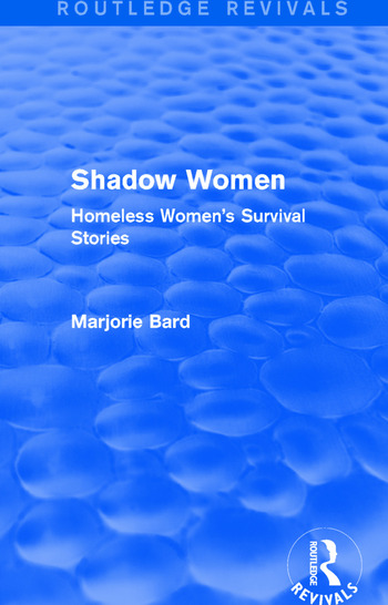 Shadow Women (Routledge Revivals) Homeless Women's Survival Stories book cover