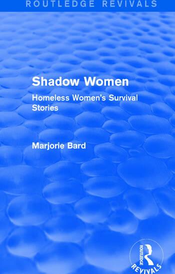 Shadow Women (Routledge Revivals) Homeless Women's Survival Stories book cover