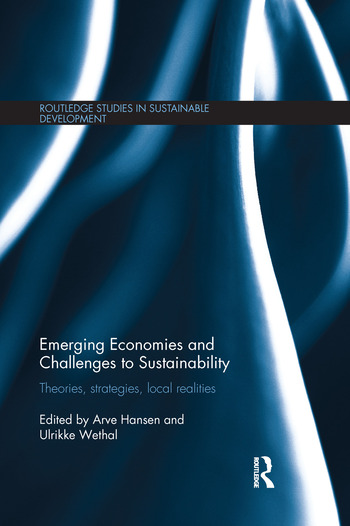 Emerging Economies and Challenges to Sustainability Theories, strategies, local realities book cover