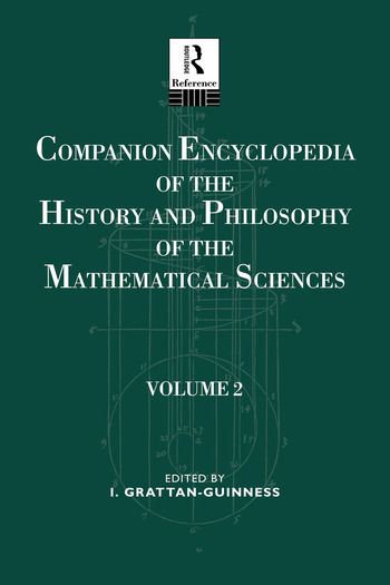 Companion Encyclopedia of the History and Philosophy of the Mathematical Sciences Volume Two book cover