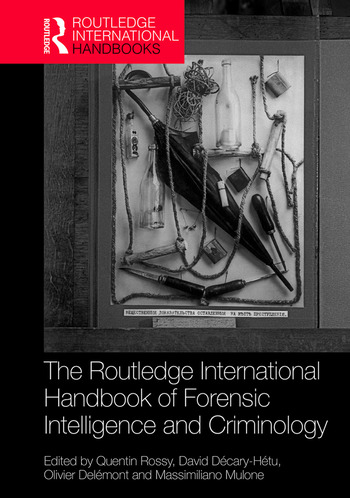 The Routledge International Handbook of Forensic Intelligence and Criminology book cover