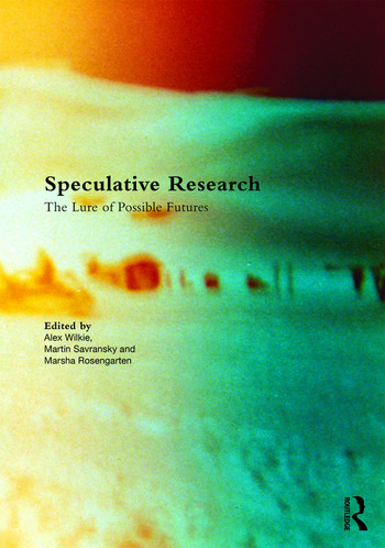 Speculative Research The Lure of Possible Futures book cover