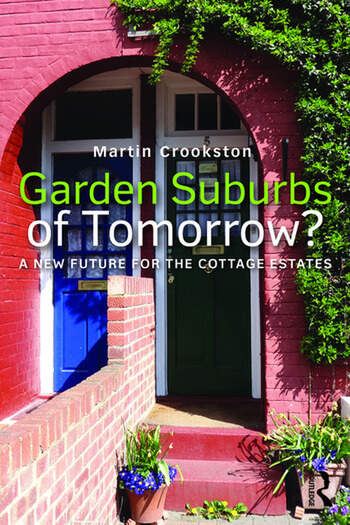 Garden Suburbs of Tomorrow? A New Future for the Cottage Estates book cover