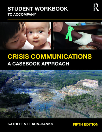 Student Workbook to Accompany Crisis Communications A Casebook Approach book cover